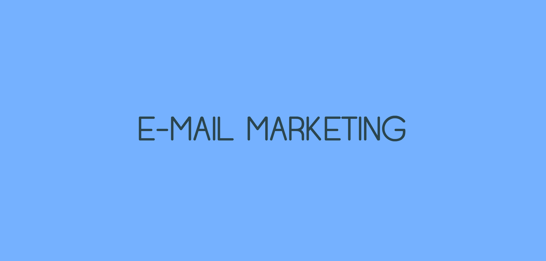 E-MAIL MARKETING, Tendencias Marketing online 2017 copia 2