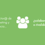 Director de marketing y agencia, colaboración o rivalidad