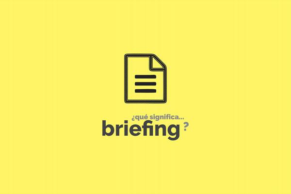 ¿Qué significa Briefing? Que significa Briefing en Marketing
