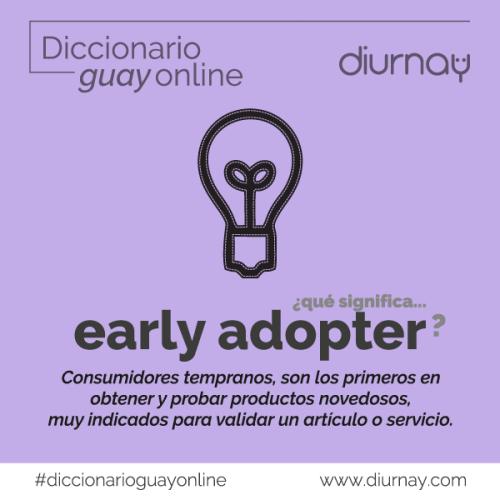 Significado de early-adopter, una simbiosis interesante para las empresas