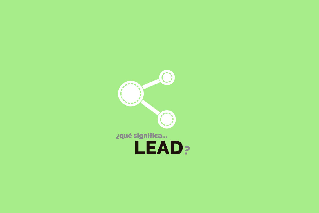 Lead término de marketing y publidad