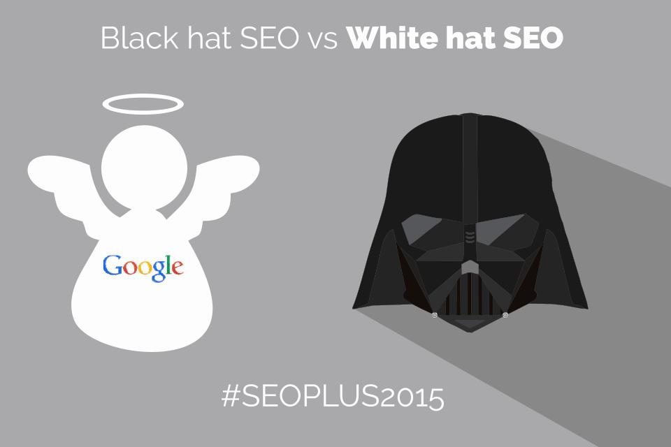SEOPLUS2015, Black, White & Grey Hat ¿Podrás resistirte?