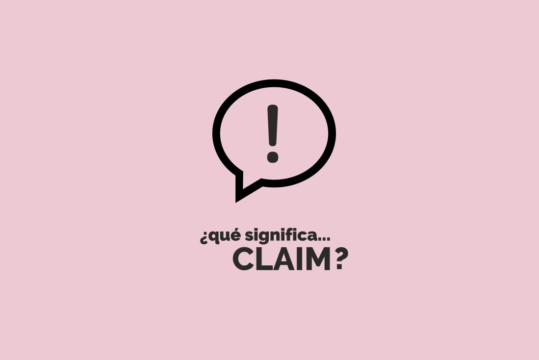 Qué Significa Claim En Marketing