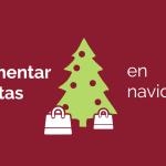 Cómo vender más en navidad