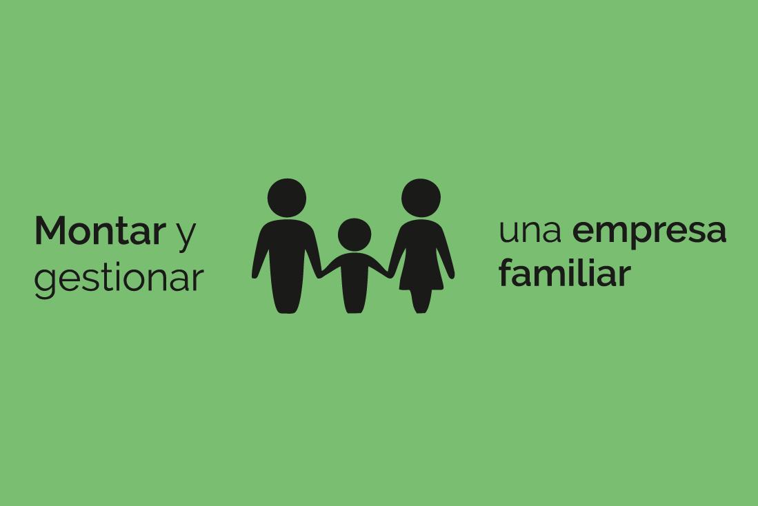 Montar una empresa familiar