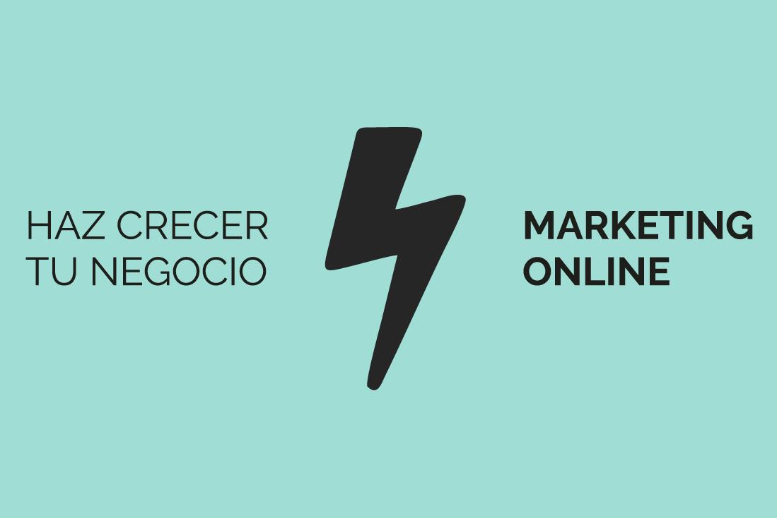 Marketing online hace crecer tu negocio