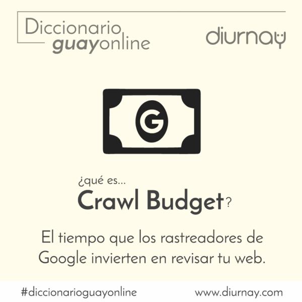 Qué es el Crawl Budget