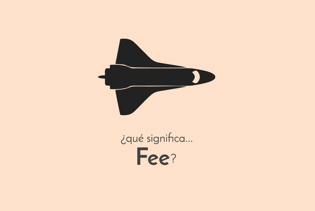 Qué es un fee en marketing