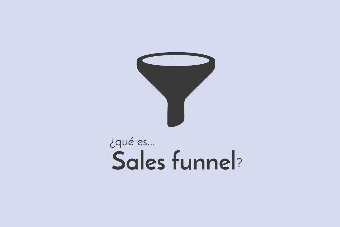 ¿Qué es sales funnel?