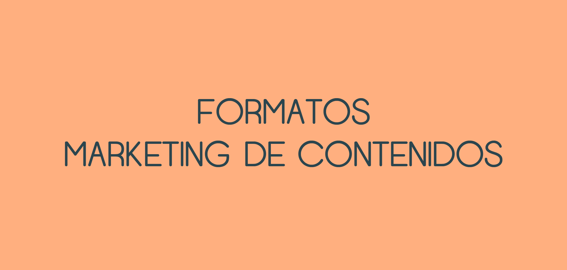 Formatos de marketing de contenidos, tendencias marketing online 2017