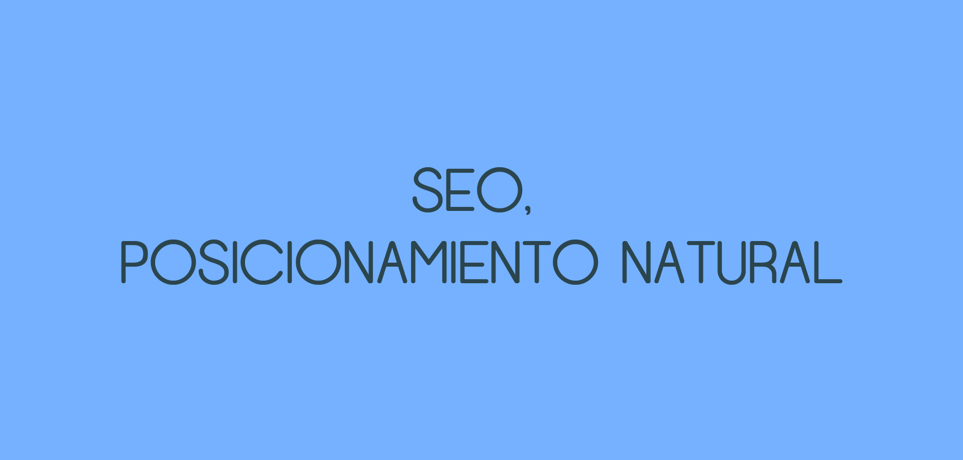 Seo, posicionamiento natural. Tendencias Marketing online 2017