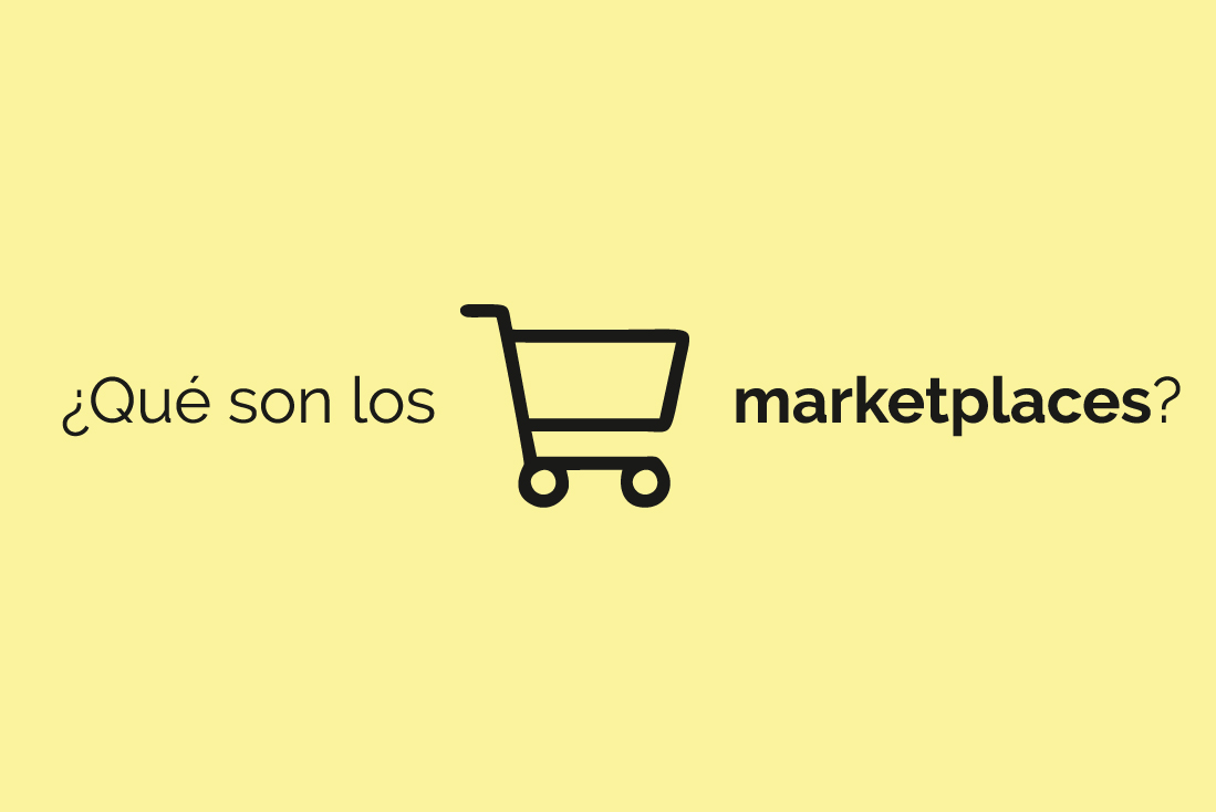 ¿Qué son los marketplaces?