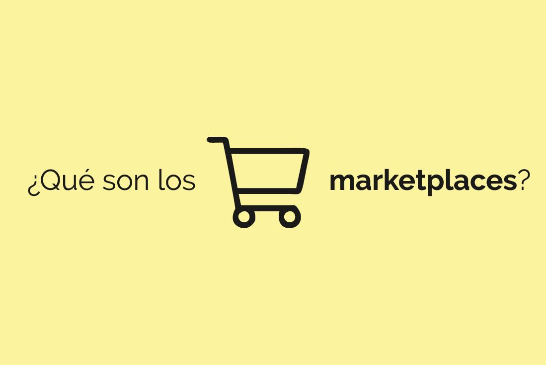 Qué son los marketplaces
