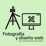 Fotografía y diseño web: un matrimonio de éxito