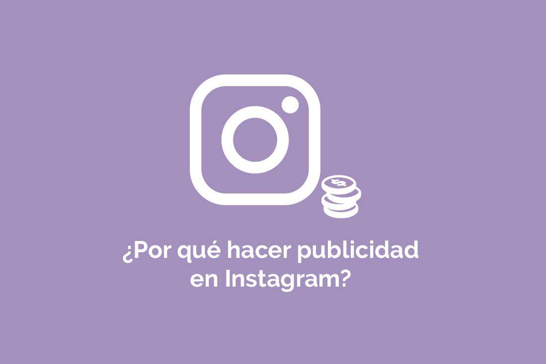 ¿Por qué hacer publicidad en Instagram?