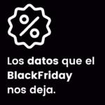Datos y estadísticas de Black Friday 2018