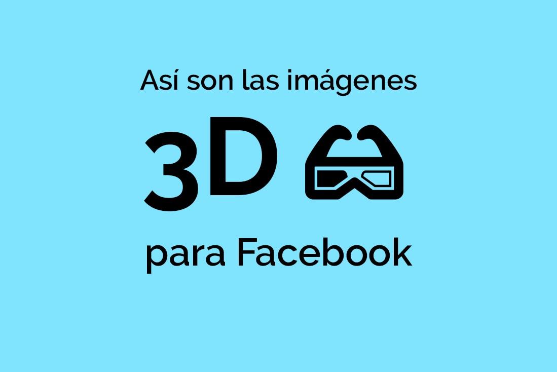 Imágenes 3D para Facebook
