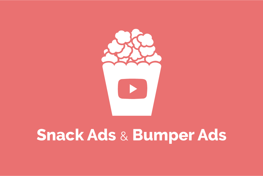 ¿Qué son los Snack Ads y los Bumper Ads?