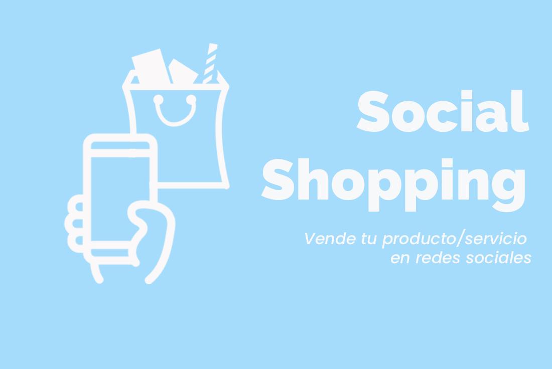 Social Shopping. Qué es y cómo utilizarlo
