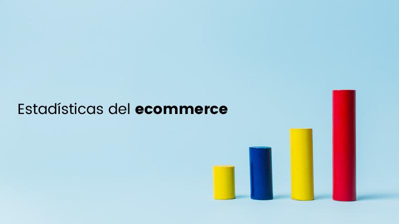 Estadísticas Ecommerce